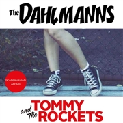 DAHLMANNS/TOMMY & THE ROCKETS - SCANDINAVIAN AFFAIR