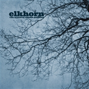 ELKHORN - THE ACOUSTIC STORM SESSIONS