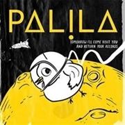 PALILA - TOMORROW I'LL COME VISIT YOU AND RETURN YOUR RECORDS