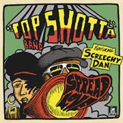 TOP SHOTTA BAND FEAT. SCREETCHY DAN - SPREAD LOVE