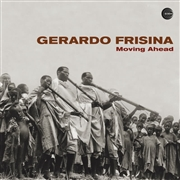 FRISINA, GERARDO - MOVING AHEAD (2LP)
