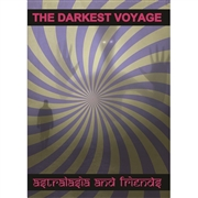 ASTRALASIA AND FRIENDS - THE DARKEST VOYAGE (6CD)