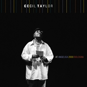 TAYLOR, CECIL - AT ANGELICA 2000 BOLOGNA (2CD)