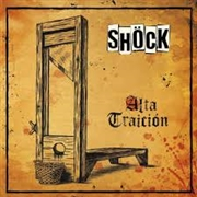 SHOCK - ALTA TRAICION