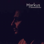 MARKUS - REMINISCENCES (2LP)