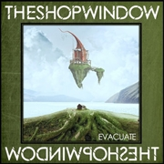 SHOP WINDOW - OUT OF REACH/EVACUATE