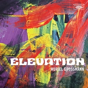 GROSSMANN, MURIEL - ELEVATION