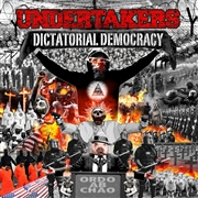UNDERTAKERS - DICTATORIAL DEMOCRACY (GREY)