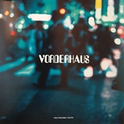 VORDERHAUS - LIGHTS AND FACES, FACES AND LIGHTS