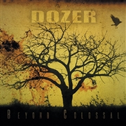 DOZER - BEYOND COLOSSAL (BLACK)
