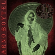 BOYTEL, ARNO -'S SPECIAL DELIVERANCE- - DREAM TRIP MACHINE