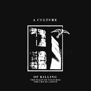 A CULTURE OF KILLING - FEAST OF VULTURES