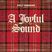 FINNIGAN, KELLY - A JOYFUL SOUND
