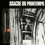 GILSON, JEF - LE MASSACRE DU PRINTEMPS