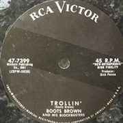 SHORTY LONG/BOOTS BROWN - BURNT TOAST AND BLACK COFFEE/TROLLIN'