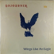 SOJOURNER - WINGS LIKE AN EAGLE