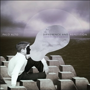 PALO ALTO - DIFFERENCE AND REPETITION (2LP)