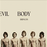 BRINCOS - WORLD DEVIL BODY/MUNDO DEMONIO CARNE (2LP)