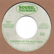 EARL SIXTEEN & THE SONS OF AFRICA /CHAKA - CHILDREN OF THE MOST HIGH/DUB