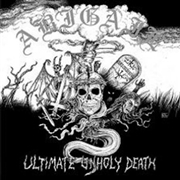 ABIGAIL - ULTIMATE UNHOLY DEATH