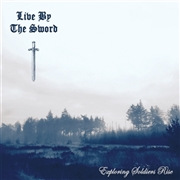 LIVE BY THE SWORD - EXPLORING SOLDIERS RISE