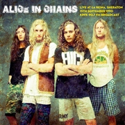 ALICE IN CHAINS - LIVE AT LA REINA, SHERATON 15TH SEPT. 1990