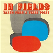 IN FIELDS - TAKE FROM A FIXED POINT