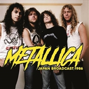 METALLICA - JAPAN BROADCAST 1986 (2LP)