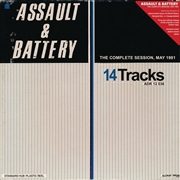 ASSAULT & BATTERY (DC) - THE COMPLETE SESSION, MAY 1981