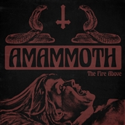 AMAMMOTH - THE FIRE ABOVE (YELLOW)