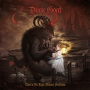 DIXIE GOAT - (RED) THERE'S NO LIGHT WITHOUT DARKNESS