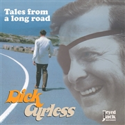 CURLESS, DICK - TALES FROM A LONG ROAD