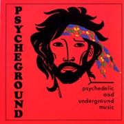 PSYCHEGROUND GROUP - PSYCHEDELIC AND UNDERGROUND MUSIC