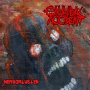 CANNIBAL ACCIDENT - NEKROKLUSTER