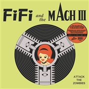 FIFI AND THE MACH III - ATTACK THE ZOMBIES