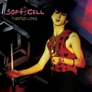 SOFT CELL - TAINTED LOVE/HUNGRY YEARS