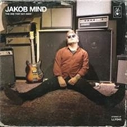 JAKOB MIND - THE ONE THAT GOT AWAY