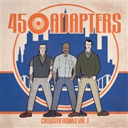 "45 ADAPTERS - COLLECTED WORKS, VOL. 1 (2X10"")"