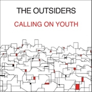 OUTSIDERS (UK) - CALLING ON YOUTH