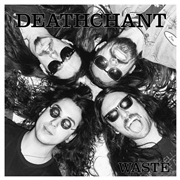 DEATHCHANT - WASTE (BLACK)